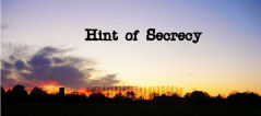 Hint of Secrecy