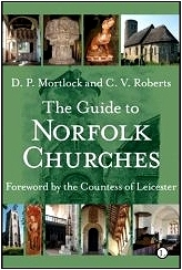 Mortlock and Roberts: The Guide to Norfolk Churches